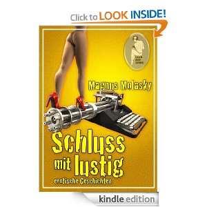Schluss mit lustig   erotische Geschichten (German Edition): Magnus