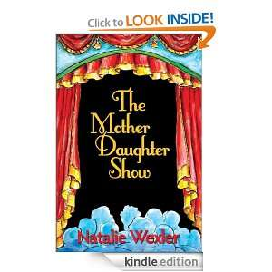 The Mother Daughter Show Natalie Wexler  Kindle Store