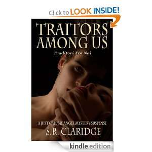 Traitors Among Us (Just Call Me Angel Mystery Suspense): S.R. Claridge