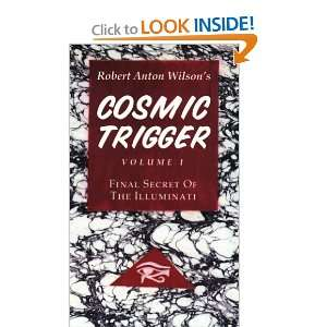 Cosmic Trigger I Final Secret of the Illuminati