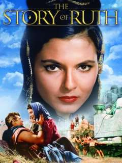 The Story Of Ruth: Stuart Whitman, Tom Tryon, Peggy Wood