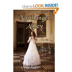 Northanger Abbey: Jane Austens amusing send up of Gothic