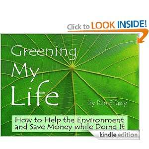 Greening My Life: Ran Elfassy:  Kindle Store