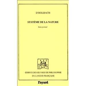Système de la nature (9782213026268): baron d Paul Henri