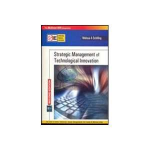Strategic Management of Technological Innovation (Special