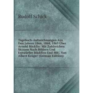 Und Mit . Von Albert Krüger (German Edition) Rudolf Schick Books