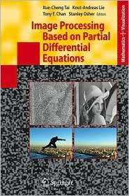Image Processing Based on Partial Differential Equations Proceedings