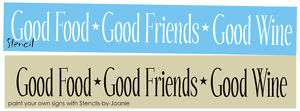 Lg STENCIL Good Food Friends Wine Family Primitive sign