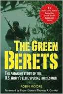 Berets The Amazing Story of the U.S. Armys Elite Special Forces Unit
