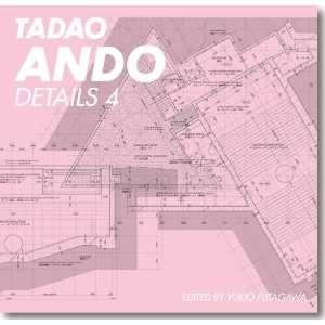 Tadao Ando Details 4 (9784871405577) Yukio Futagawa Books