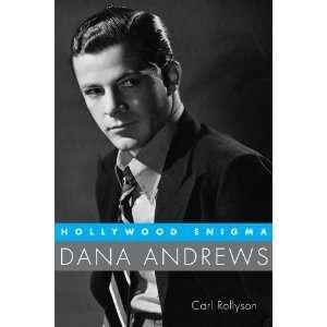 Dana Andrews (Hollywood Legend) (9781604735673) Carl Rollyson Books