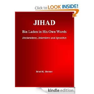 : Bin Laden in His Own Words   Declarations, Interviews and Speeches
