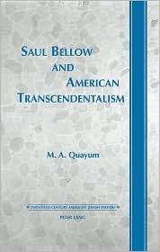 Saul Bellow and American Transcendentalism, (0820436526), Mohammad A