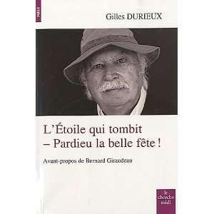 , pardieu la belle fête ! (9782749117300) Gilles Durieux Books