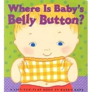 Where Is Babys Belly Button? Illustrator Karen Katz Books
