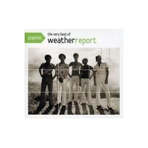 Weather Report Playlist The Very Best Of Weather Report Jazz Music
