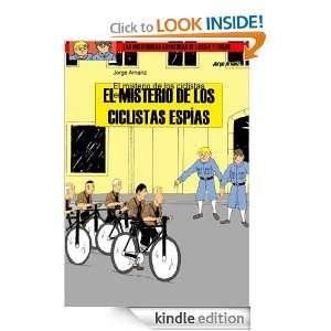 El misterio de los ciclistas espías (Spanish Edition): Jorge Arnanz