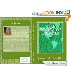 The Songs of Heroes Jason M. Bradford  Kindle Store