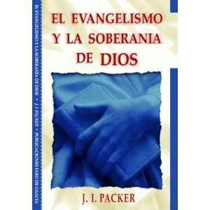 El Evangelismo y la Soberania de Dios: Books