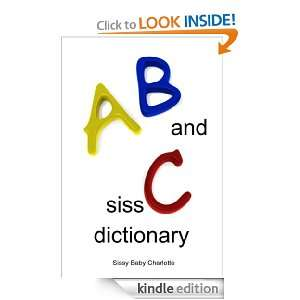 AB and SissC Dictionary: Sissy Baby Charlotte, Colin Milton:
