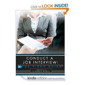 Conduct A Job Interview: The Video Guide: Elizabeth Magill, Vook