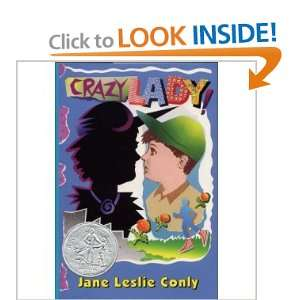 Crazy Lady (Newbery Honor Book) (9780060213572) Jane