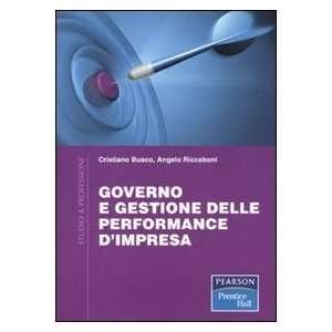 impresa (9788871926216): Angelo Riccaboni Cristiano Busco: Books