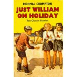 Just William on Holiday (9780333654019) Richmal Crompton Books