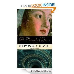 Thread of Grace A Novel Mary Doria Russell  Kindle