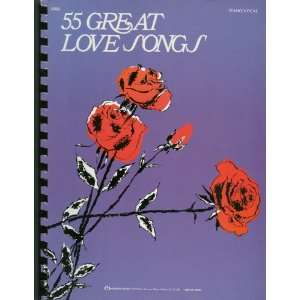 55 Great Love Songs, Piano/Vocal Hansen House Books