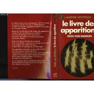 Le Livre des apparitions: Erich von Däniken: Books