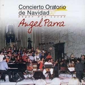 Concierto Oratorio De Navidad Angel Parra Music