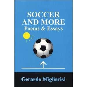 and More Poems & Essays (9780968420515) Gerardo Migliarisi Books
