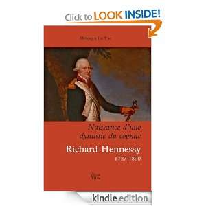 La Naissance dune dynastie du cognac   Richard Hennessy 1727 1800