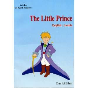 he Lile Prince (English Arabic, a dual language book) Dar Al Bihar