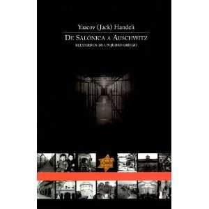 De Salonica a Auschwitz: Recuerdo de un Judio Griego