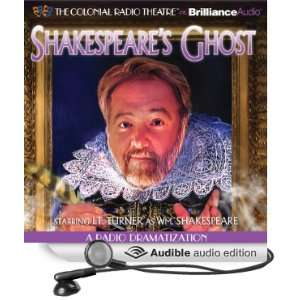 com Shakespeares Ghost A Radio Dramatization (Audible Audio Edition
