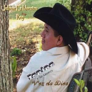 Jehova Es Nuestro Rey: Isaias Y Su Grupo Voz De Dios: Music