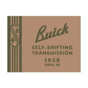 1938 BUICK 40 Transmission Service Shop Repair Manual Automotive