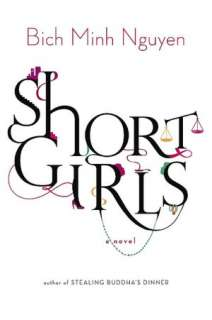 BARNES & NOBLE  Short Girls by Bich Minh Nguyen, Penguin Group (USA