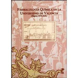 (Siglos XVI XIX) (9788437078472) José María López Piñero Books