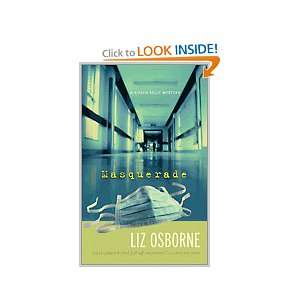 Robyn Kelly Mystery) Liz Osborne 9780373266579  Books
