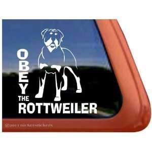 Obey the Rottweiler Vinyl Window Dog Decal Sticker