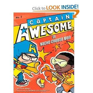 Captain Awesome vs. Nacho Cheese Man [Paperback] Stan Kirby Books