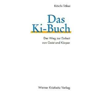 Das Ki Buch (9783921508978) Koichi Tohei Books