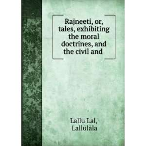 moral doctrines, and the civil and . LallÅ«lÄla Lallu Lal Books