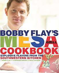 Bobby Flay, Sally Jackson and Stephanie Banyas 2007, Hardcover