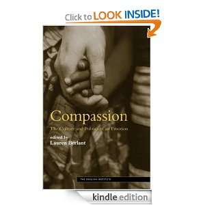 Compassion (Essays from the English Institute): LAUREN BERLANT, Lauren