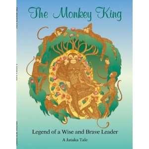 The Monkey King (Jataka Tales Series) (9780898002935