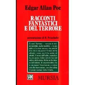 Racconti fantastici e del terrore (9788842503545) Edgar A. Poe Books